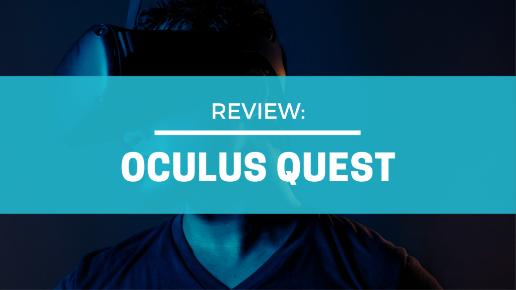 The Oculus Quest – a game changer for VR in fitness, rehabilitation and therapy