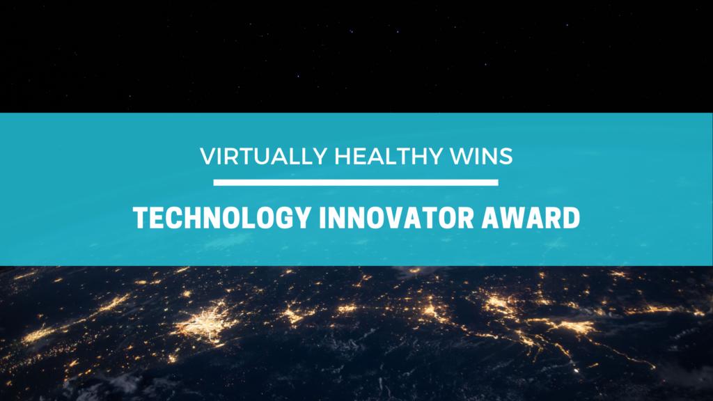 Virtually Healthy Wins Technology Innovator Award