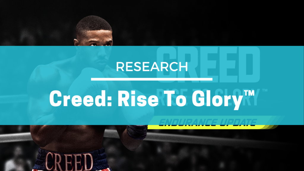 Creed: Rise To Glory™ Research